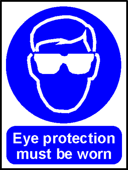 'Eye Protection Must Be Worn' - Safety Sign